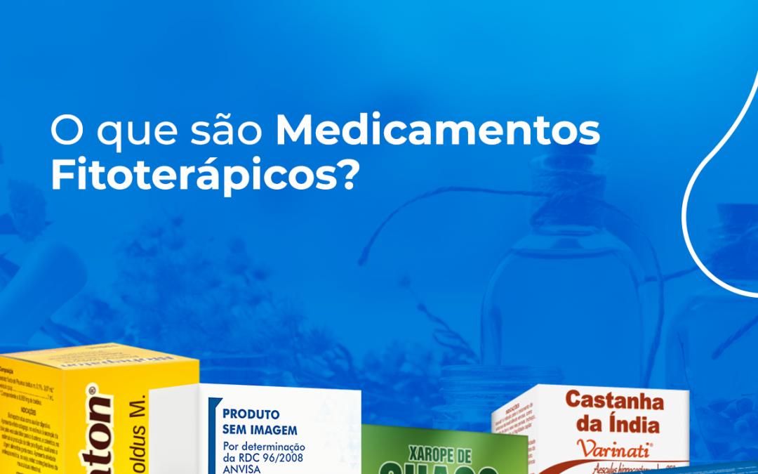 Medicamentos Fitoterápicos – Tudo que você precisa saber!